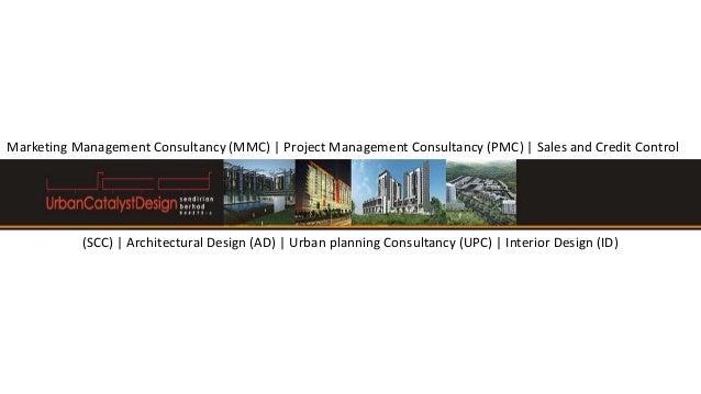 Marketing Management Consultancy (MMC) | Project Management Consultancy (PMC) | Sales and Credit Control(SCC) | Architectu...