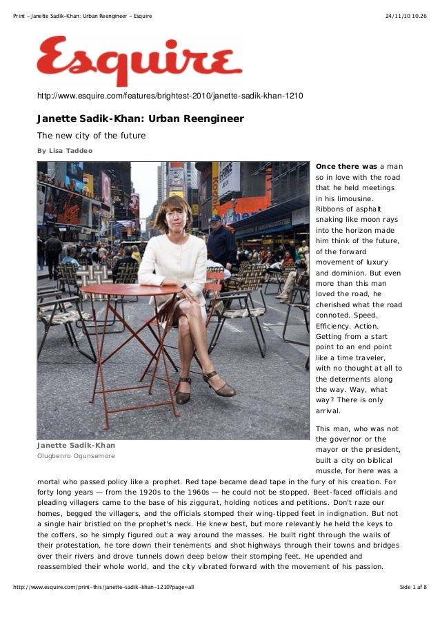 24/11/10 10.26Print - Janette Sadik-Khan: Urban Reengineer - Esquire Side 1 af 8http://www.esquire.com/print-this/janette-...