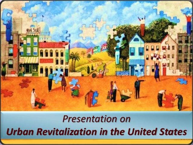 1 Presentation on Urban Revitalization in the United States