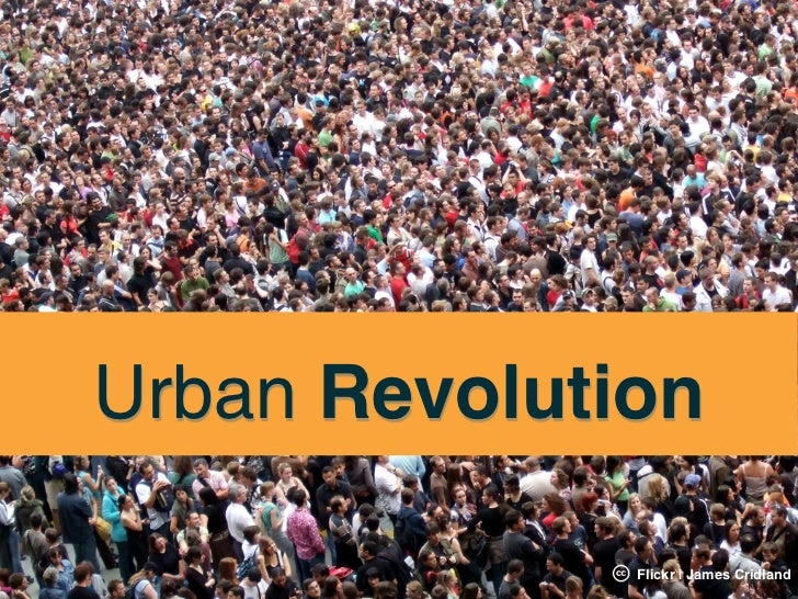 Urban Revolution              Flickr | James Cridland
