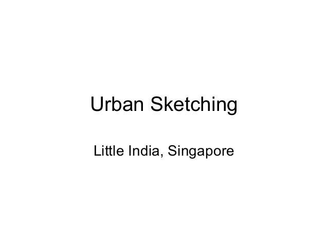 Urban Sketching Little India, Singapore