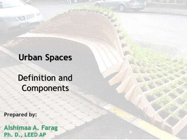 Urban Spaces Definition and Components