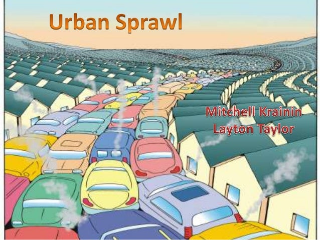 issue of urban sprawl in regina The curse of urban sprawl: how cities grow, and why this has to change the total area covered by the world's cities is set to triple in the next 40 years – eating up farmland and threatening .