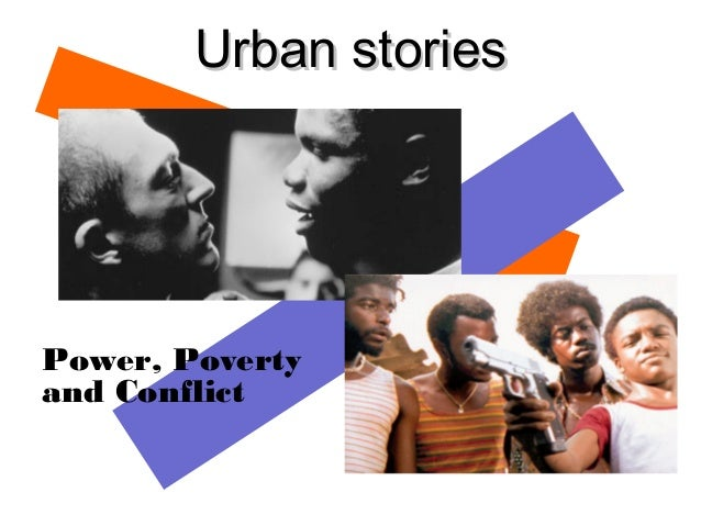 Urban storiesPower, Povertyand Conflict