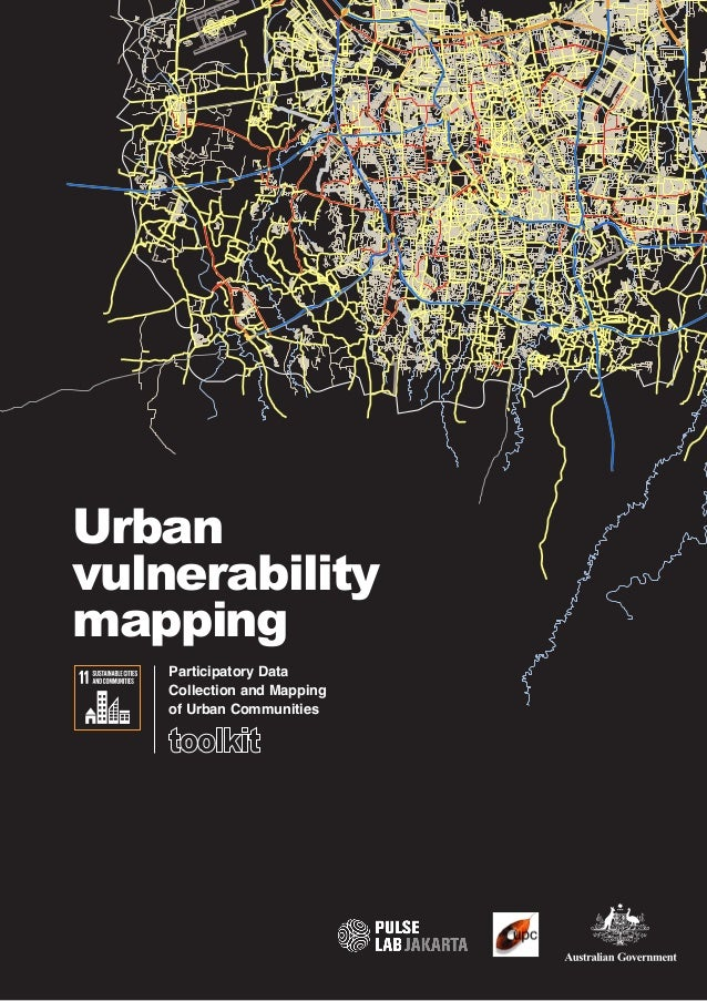 Urban vulnerability mapping Participatory Data Collection and Mapping of Urban Communities