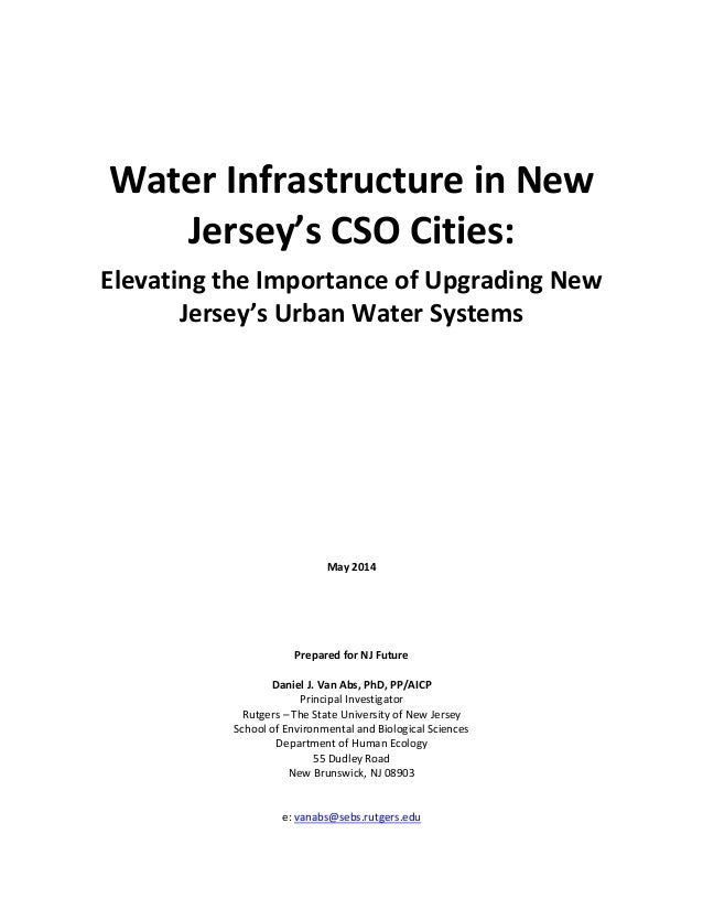 Water Infrastructure in New Jersey's CSO Cities: Elevating the Importance of Upgrading New Jersey's Urban Water Systems Ma...