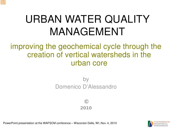 URBAN WATER QUALITY                   MANAGEMENT     improving the geochemical cycle through the         creation of verti...