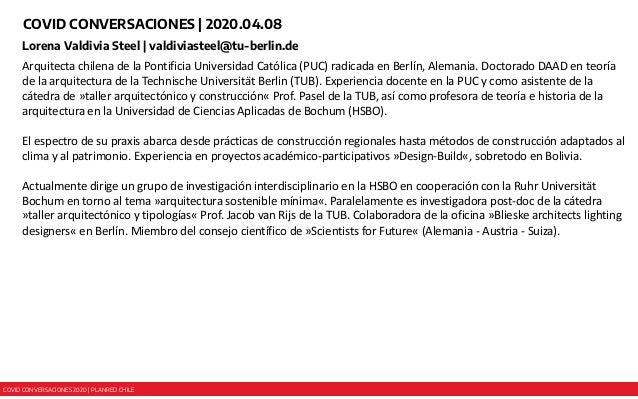 COVID CONVERSACIONES 2020 | PLANRED CHILE COVID CONVERSACIONES | 2020.04.08 Lorena Valdivia Steel | valdiviasteel@tu-berli...