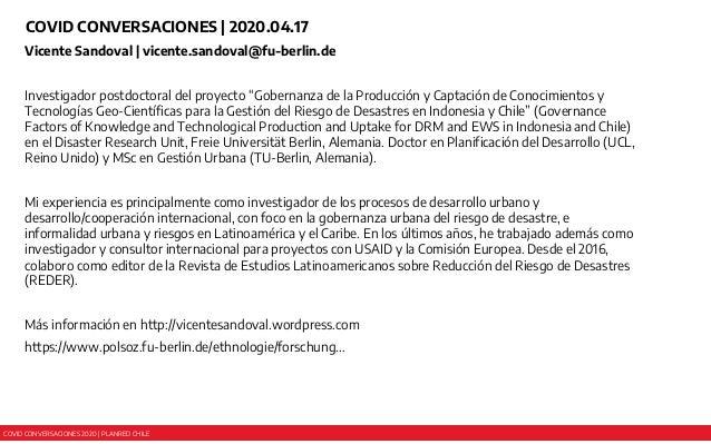 COVID CONVERSACIONES 2020 | PLANRED CHILE COVID CONVERSACIONES | 2020.04.17 Vicente Sandoval | vicente.sandoval@fu-berlin....