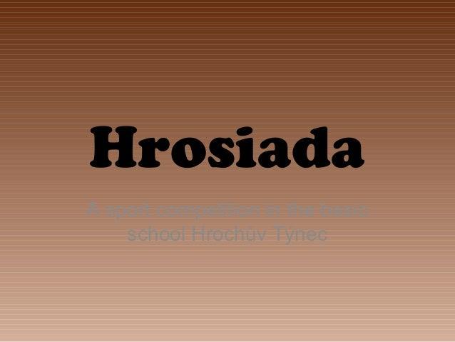 Hrosiada A sport competition in the basic school Hrochův Týnec