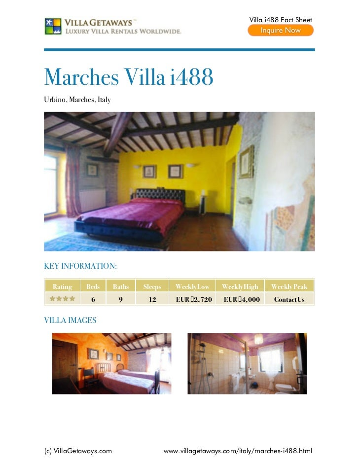 Villa i488 Fact SheetMarches Villa i488Urbino, Marches, ItalyKEY INFORMATION:  Rating     Beds        Baths   Sleeps      ...