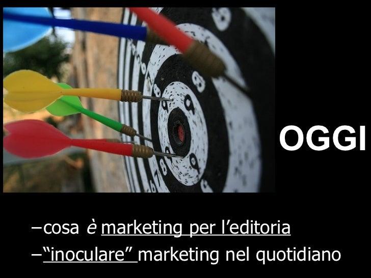 Presentazione al Corso 2009 per Operatori Editoriali USPI Slide 3