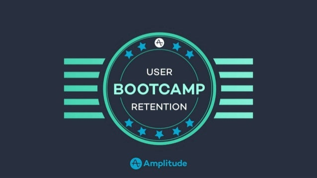 RETENTION STRATEGIES ACROSS EVERY STAGE Your Instructor Mike Ottavi-Brannon Product at Amplitude #RetentionBootcamp @Ampli...