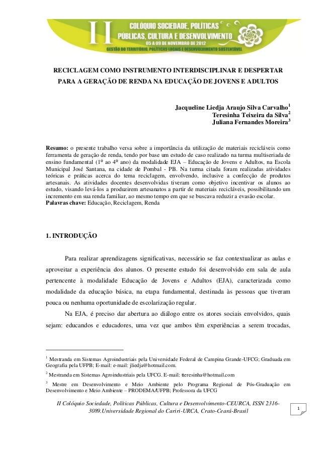 II Colóquio Sociedade, Políticas Públicas, Cultura e Desenvolvimento-CEURCA, ISSN 2316- 3089.Universidade Regional do Cari...