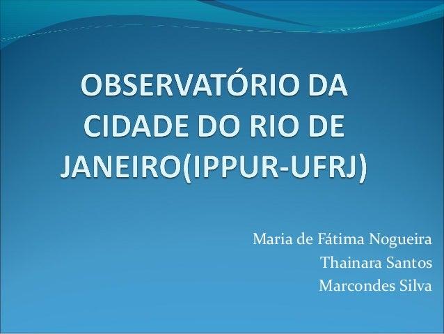 Maria de Fátima Nogueira Thainara Santos Marcondes Silva