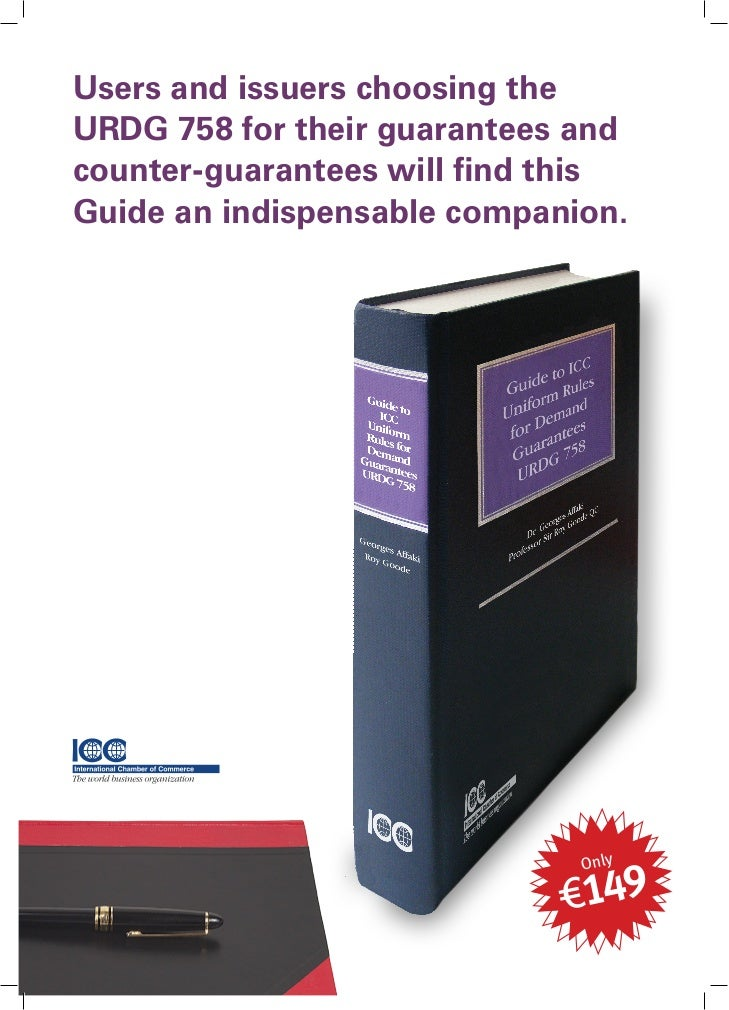 Users and issuers choosing theURDG 758 for their guarantees andcounter-guarantees will find thisGuide an indispensable com...