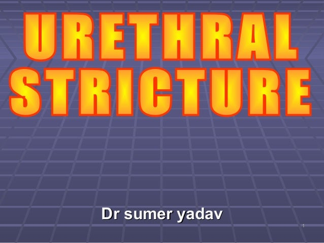 Uretheral stricture
