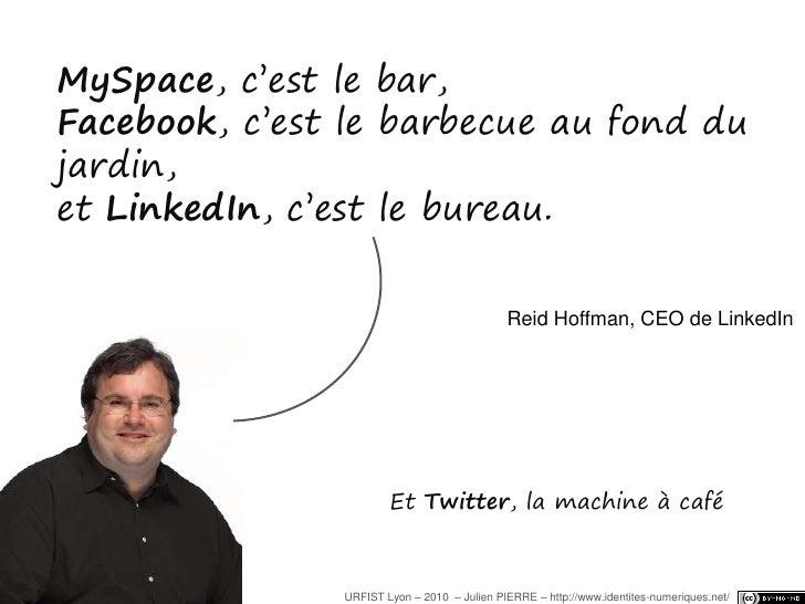 Me, Myself and Internet<br />Panorama des réseaux sociaux<br />…et de ce qu'on peut y faire<br />URFIST Lyon – 2010  – Jul...