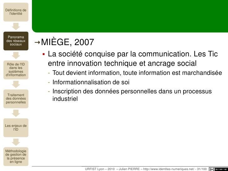 virtualités (?)<br />URFIST Lyon – 2010  – Julien PIERRE – http://www.identites-numeriques.net/ - 26/100<br />