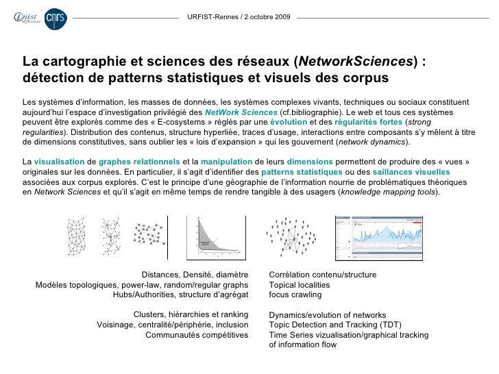 URFIST-Rennes / 2 octobre 2009 Les systèmes d'information, les masses de données, les systèmes complexes vivants, techniqu...