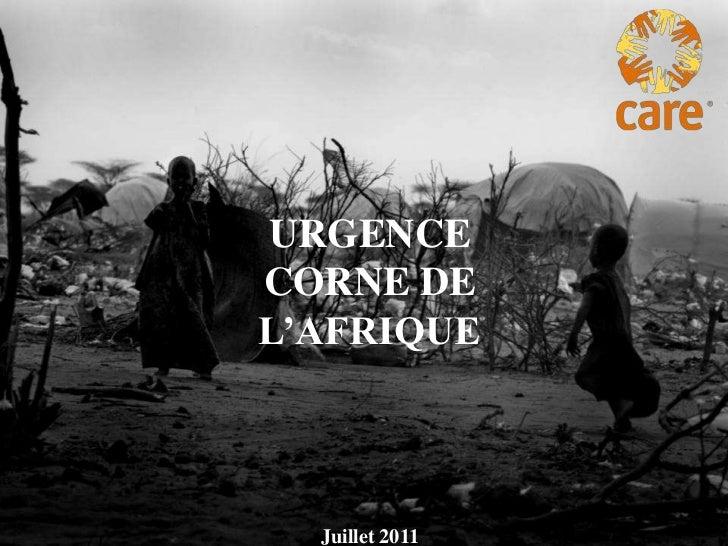 URGENCE <br />CORNE DE L'AFRIQUE<br />Juillet 2011<br />