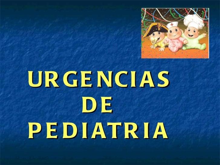 URGENCIAS DE PEDIATRIA