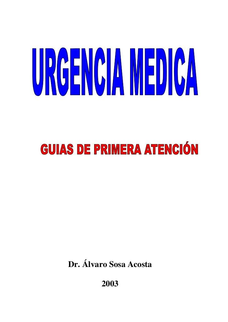 Dr. Álvaro Sosa Acosta        2003