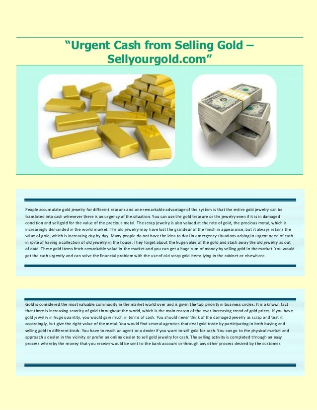 """Urgent Cash from Selling Gold –                           Sellyourgold.com""People accumulate gold jewelry for different r..."