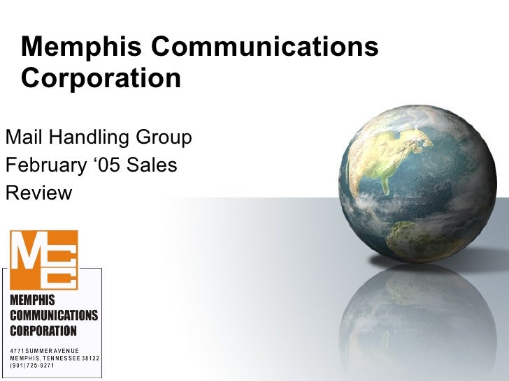 Memphis Communications Corporation Mail Handling Group February '05 Sales  Review