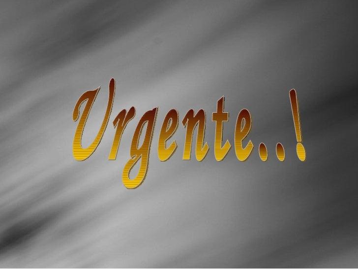 Urgente..!