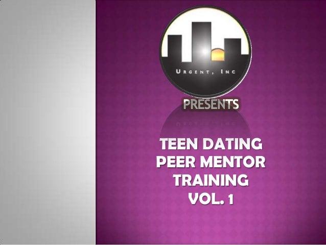 TEEN DATINGPEER MENTOR  TRAINING    VOL. 1