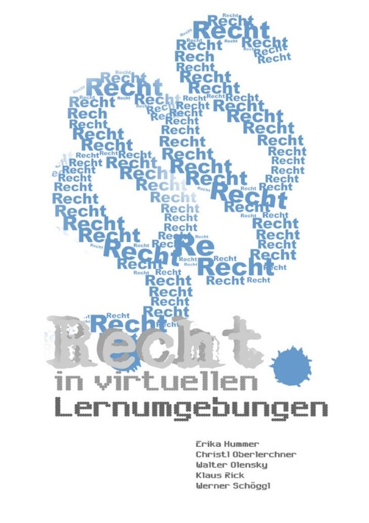 Download: http://www.bmukk .gv.at/sc hu len/unterr icht/elearning- ik t/rec h ts fragen.xmlRecht in vir tuellen Ler numgeb...