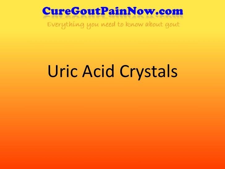 Uric Acid Crystals
