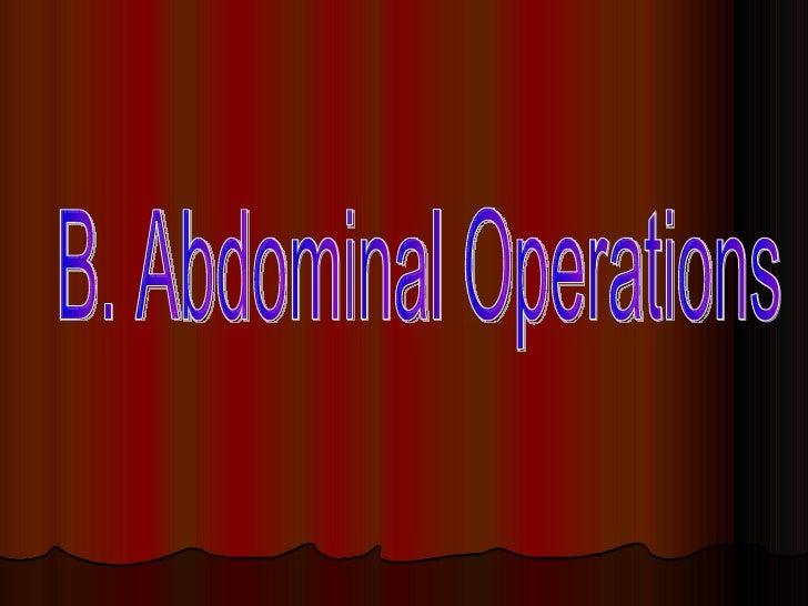 B. Abdominal Operations