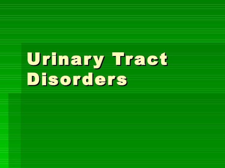 Urinary Tract Disorders