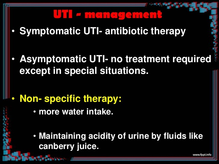 • Ideal antibiotic for UTI :     Adequate coverage over E.coli     Concentration in urine     Duration of therapy     ...