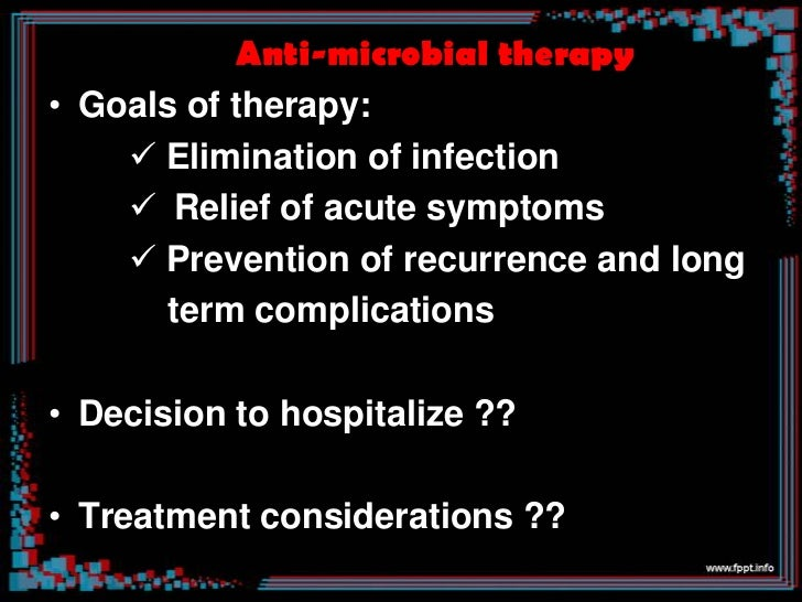 Principles of anti microbial therapy• Levels of antibiotic in urine but not in  blood• Blood levels of antibiotic – import...