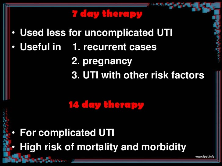 Infection specific treatment                Lower UTI 3day therapy preferred       *Trimethoprim      Cephalaxin       *N...