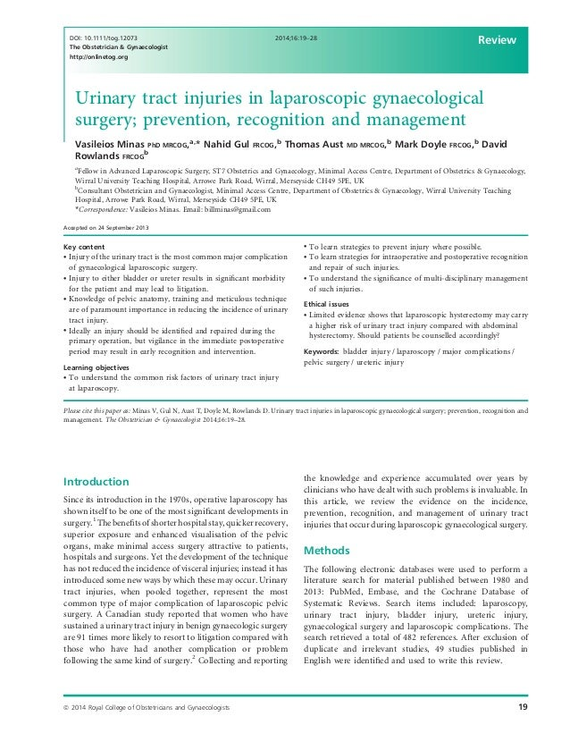 Urinary tract injuries in laparoscopic gynaecological surgery; prevention, recognition and management Vasileios Minas PhD ...