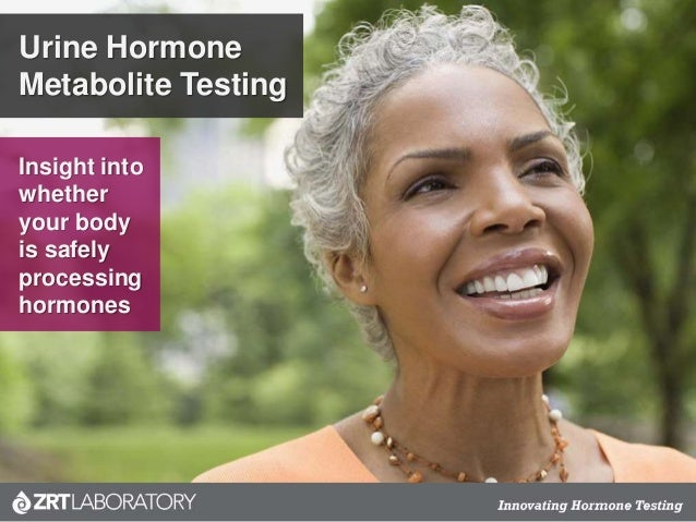 Urine Hormone Metabolite Testing Insight into whether your body is safely processing hormones