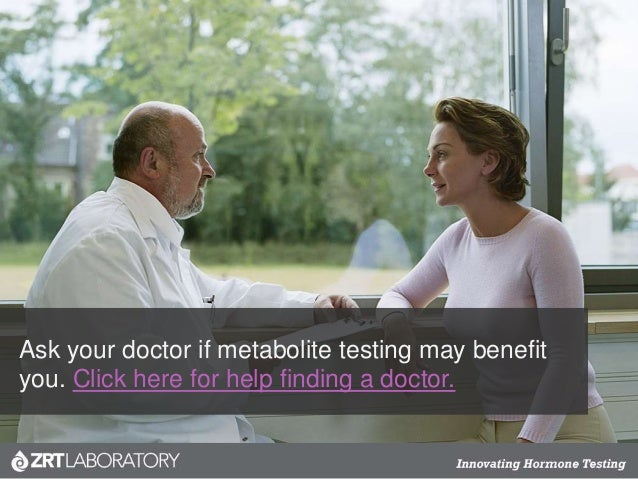 Ask your doctor if metabolite testing may benefit you. Click here for help finding a doctor.