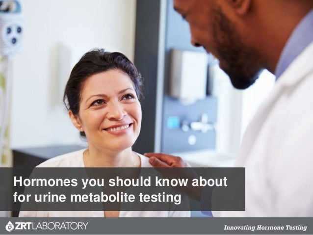 Hormones you should know about for urine metabolite testing