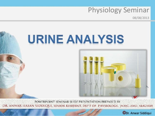 ©Dr. Anwar Siddiqui Physiology Seminar 08/08/2013