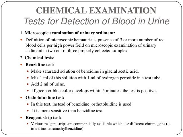 CHEMICAL EXAMINATION Tests for Detection of Blood in Urine 1. Microscopic examination of urinary sediment:  Definition of...