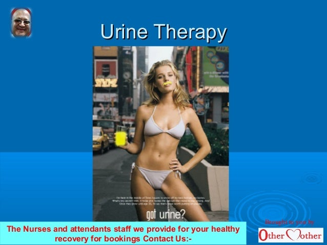 Urine TherapyUrine Therapy The Nurses and attendants staff we provide for your healthy recovery for bookings Contact Us:- ...