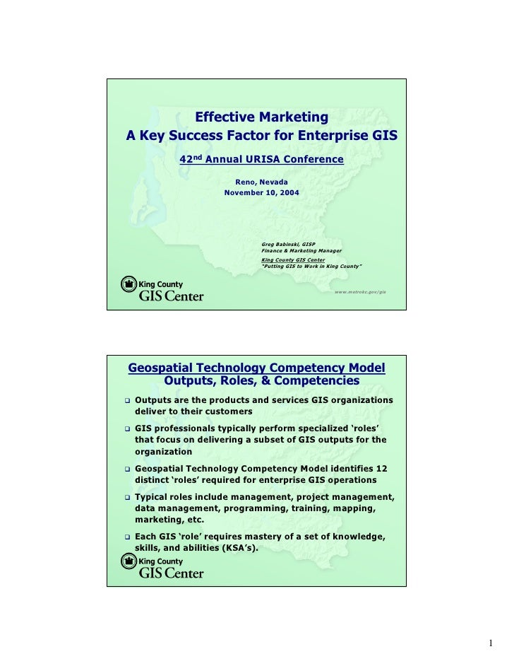 Effective Marketing A Key Success Factor for Enterprise GIS           42nd Annual URISA Conference                        ...