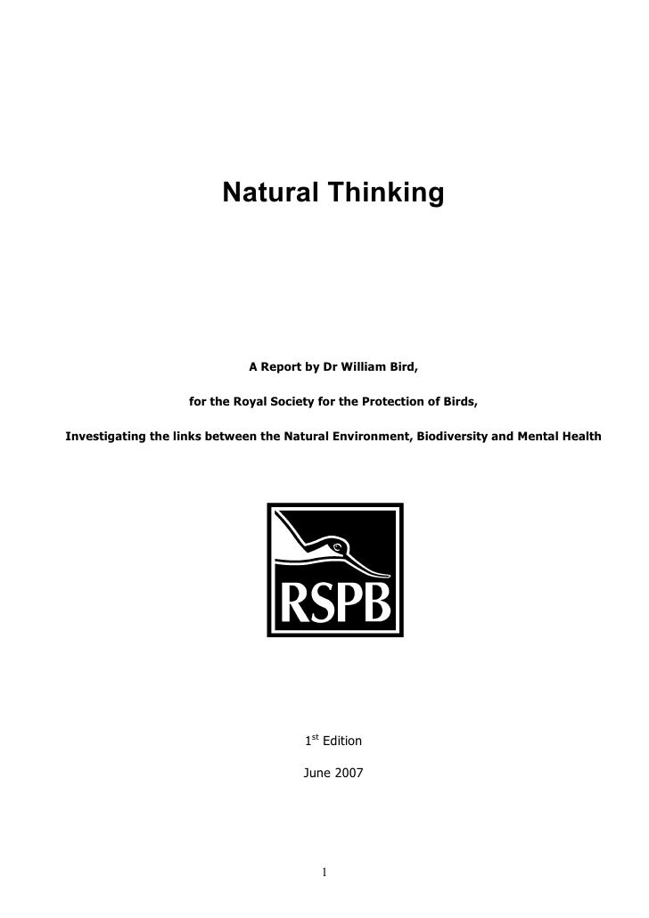 Natural Thinking                              A Report by Dr William Bird,                    for the Royal Society for th...