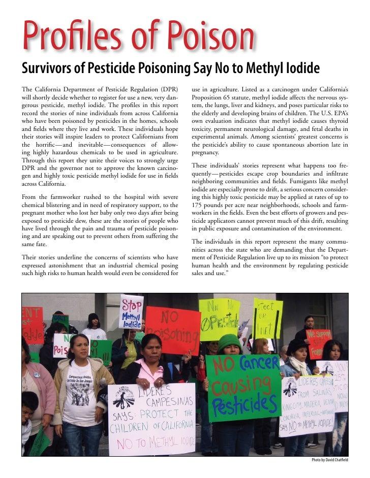 Profiles of PoisonSurvivors of Pesticide Poisoning Say No to Methyl IodideThe California Department of Pesticide Regulatio...