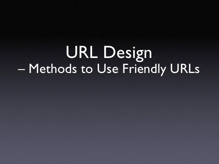 URL Design – Methods to Use Friendly URLs