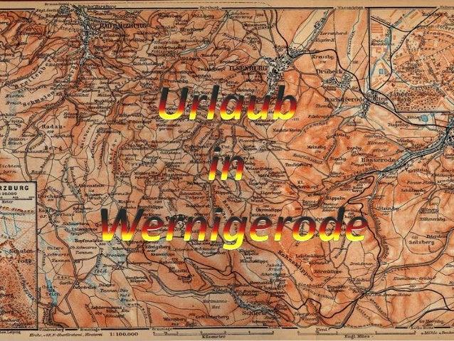 Wernigerode ist eine beliebte Stadt mitdem historischen Stadtkern. Es ist einesehr schöne und bunte Gegend.